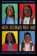Native Historians Write Back
