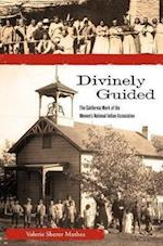 Divinely Guided (Women, Gender, and the West)