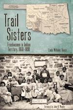 Trail Sisters (Plains Histories)
