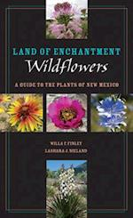 Land of Enchantment Wildflowers (Grover E. Murray Studies in the American Southwest)