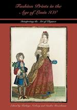 Fashion Prints in the Age of Louis XIV (Costume Society of America Series)