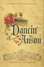 Dancin' in Anson (Grover E. Murray Studies in the American Southwest)