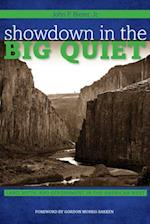Showdown in the Big Quiet (American Liberty & Justice)