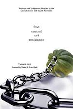 Food, Control, and Resistance (Plains Histories)