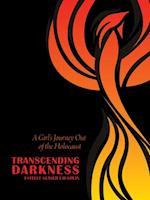 Transcending Darkness (MODERN JEWISH HISTORY)