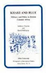 Khaki & Blue (RESEARCH IN INTERNATIONAL STUDIES AFRICA SERIES, nr. 51)