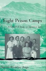 Eight Prison Camps (RESEARCH IN INTERNATIONAL STUDIES SOUTHEAST ASIA SERIES, nr. 98)