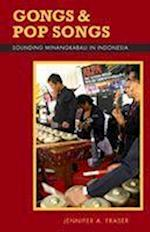 Gongs and Pop Songs (RESEARCH IN INTERNATIONAL STUDIES SOUTHEAST ASIA SERIES)