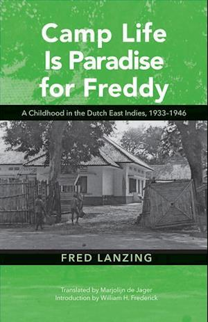 Bog, hardback Camp Life is Paradise for Freddy af Fred Lanzing