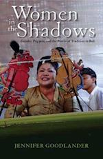 Women in the Shadows (RESEARCH IN INTERNATIONAL STUDIES SOUTHEAST ASIA SERIES)