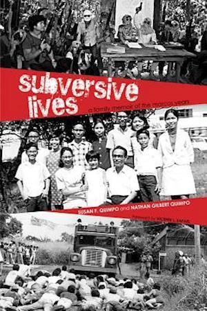 Subversive Lives af Nathan Gilbert Quimpo, Susan F. Quimpo