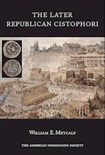 The Late Proconsular Cistophori (NUMISMATIC NOTES AND MONOGRAPHS, nr. 170)