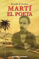 Marti el Poeta (Coleccion Clasicos Cubanos, nr. 20)