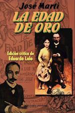 La Edad de Oro (Coleccion Clasicos Cubanos, nr. 22)