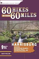 60 Hikes Within 60 Miles, Harrisburg af Matt Willen