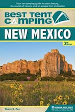 Best Tent Camping: New Mexico (Best Tent Camping)