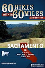 60 Hikes Within 60 Miles: Sacramento af Jordan Summers