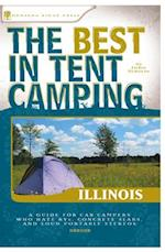 The Best in Tent Camping: Illinois (Best Tent Camping)