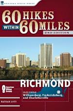 60 Hikes Within 60 Miles (60 Hikes Within 60 Miles Richmond Including Petersburg Williamsbur)