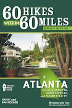 60 Hikes Within 60 Miles (60 Hikes Within 60 Miles Atlanta: Including Marietta, Lawrenceville)
