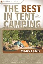 Best in Tent Camping: Maryland (Best Tent Camping)