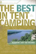Best in Tent Camping: Missouri and Ozarks (Best Tent Camping)