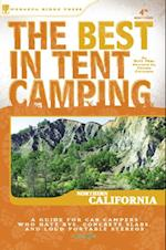 Best in Tent Camping: Northern California (Best Tent Camping)