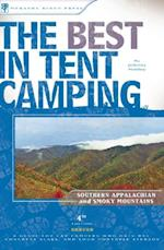 Best in Tent Camping: Southern Appalachian and Smoky Mountains af Johnny Molloy