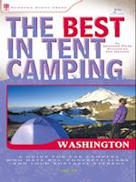 Best in Tent Camping: Washington (Best Tent Camping)