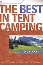 Best in Tent Camping: Montana (Best Tent Camping)