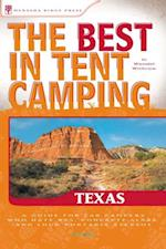 Best in Tent Camping: Texas (Best Tent Camping)