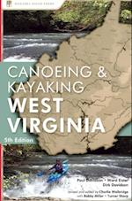 Canoeing & Kayaking West Virginia (Canoe and Kayak Series)