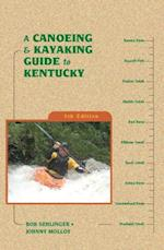 Canoeing and Kayaking Guide to Kentucky (Canoe and Kayak Series)