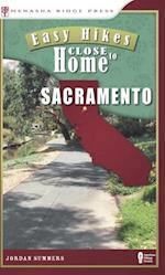 Easy Hikes Close to Home: Sacramento af Jordan Summers