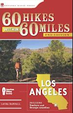 60 Hikes Within 60 Miles: Los Angeles af Laura Randall