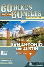 60 Hikes Within 60 Miles: San Antonio and Austin