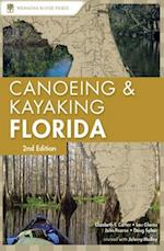Canoeing & Kayaking Florida af Johnny Molloy, Lou Glaros, Doug Sphar