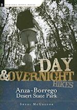 Day & Overnight Hikes in Anza-Borrego Desert State Park (Day & Overnight Hikes: Anza-Borrego Desert State Park)