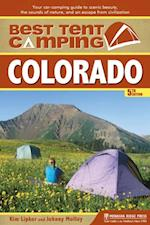 Best Tent Camping: Colorado (Best Tent Camping)