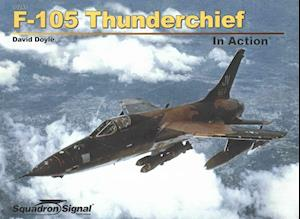 Bog, paperback F-105 Thunderchief in Action af David Doyle