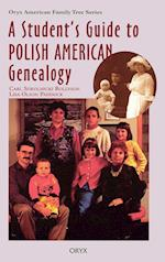 A Student's Guide to Polish American Genealogy af Lisa Paddock