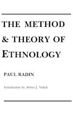 The Method and Theory of Ethnology af Paul Radin