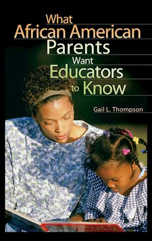 What African American Parents Want Educators to Know