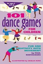 101 Dance Games for Children (Hunter House Smartfun Book)