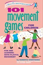 101 Movement Games for Children (Hunter House Smartfun Book)