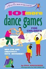 101 More Dance Games for Children (Hunter House Smartfun Book)