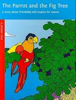 The Parrot and the Fig Tree (Jataka Tale)