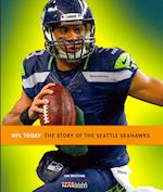 The Story of the Seattle Seahawks af Jim Whiting