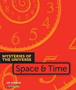 Space & Time (Mysteries of the Universe)