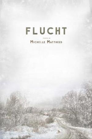 Bog, paperback Flucht af Michelle Matthees